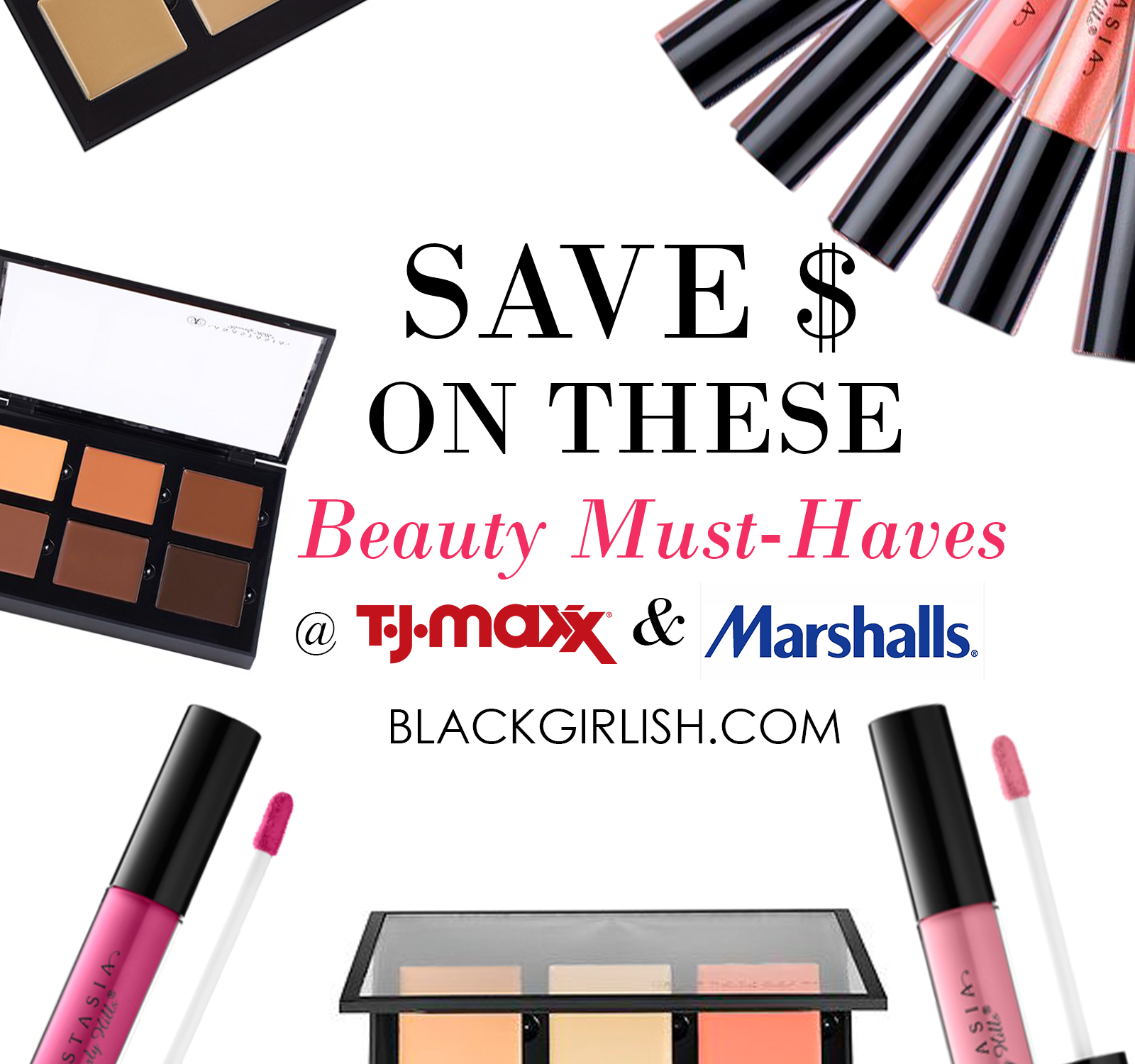 Save on These Beauty Must-Haves at TJmaxx and Marshalls - makeup - anastasia beverly hills - contour palette - lip gloss - beauty blog
