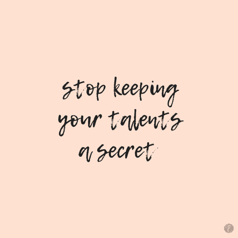 stop keeping your talents a secret - fear - anxiety - success